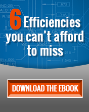 Six Efficiencies You Can't Afford to Miss